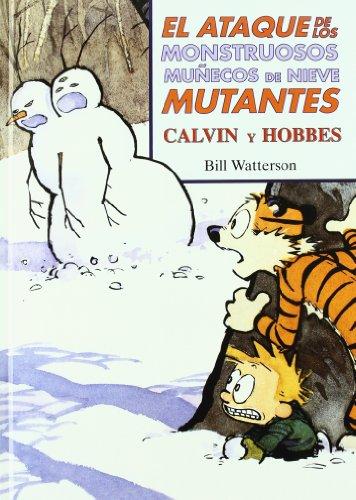 El ataque de los monstruosos muñecos de nieve mutantes (Súper Calvin y Hobbes 8) (Bruguera Contemporánea) por Bill Watterson