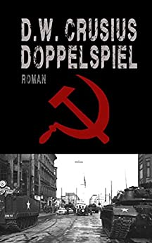 Doppelspiel (German Edition) by [Crusius, D.W.]