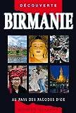 Guide Birmanie - Au pays des pagodes d'or (nouvelle édition)