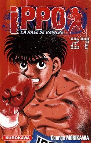 Ippo - Saison 1 - La rage de vaincre Vol.27 par MORIKAWA George