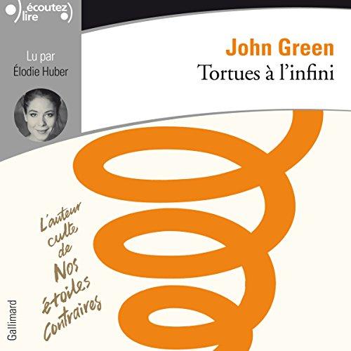 Tortues à l'infini par John Green