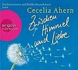 Zwischen Himmel und Liebe (Hörbestseller) - Cecelia Ahern