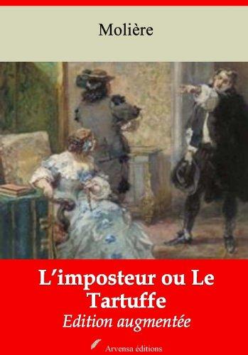 Le Tartuffe ou l'imposteur (Nouvelle édition augmentée)