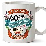 Mugffins Mug/Tasse Joyeux 60 Anniversaire - Il m'a Fallu 60 Ans pour Devenir Aussi Génial et Presque Parfait - Cadeau Original pour Homme et Femme