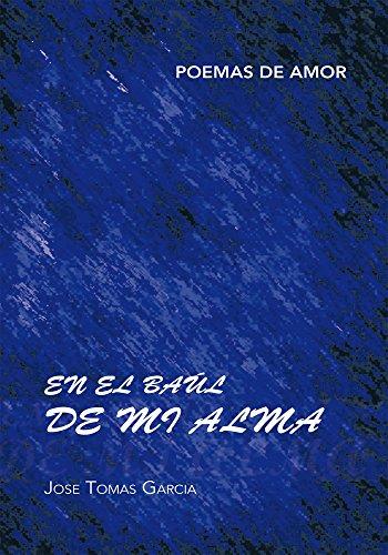 En El Baúl De Mi Alma por Jose Tomas Garcia