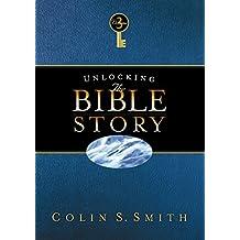 Unlocking the Bible Story: New Testament Volume 3
