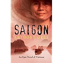Saigon: An Epic Novel of Vietnam (English Edition)