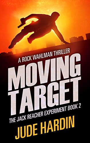moving-target-the-jack-reacher-experiment-book-2-english-edition