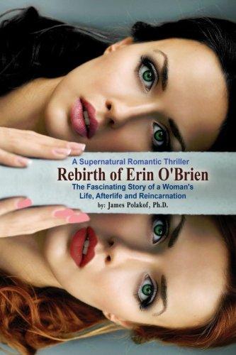 Rebirth of Erin O'Brien: Fascinating Life, Afterlife & Reincarnation