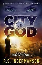 Premonition: A Time-Travel Suspense Novel (City of God Book 2) (English Edition)