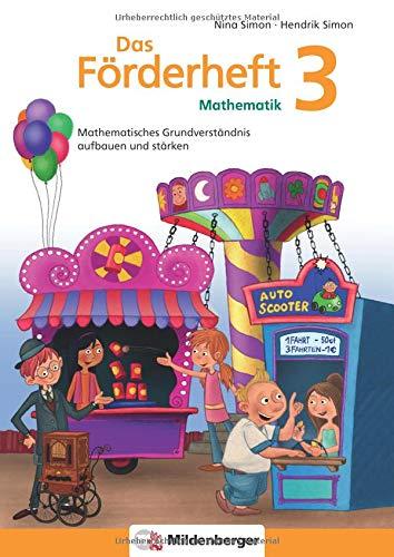 Das Förderheft Mathematik 3: Mathematisches Grundverständnis aufbauen und stärken