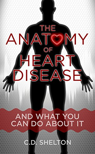 the-anatomy-of-heart-disease-and-what-you-can-do-about-it-english-edition