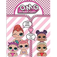 O.M.G. Glamour Squad: Little Sisters: Over 100 High Quality Coloring Pages!