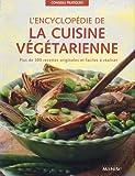 L'encyclopédie de la cuisine végétarienne