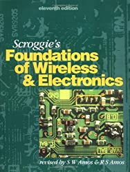 Scroggie's Foundations of Wireless and Electronics