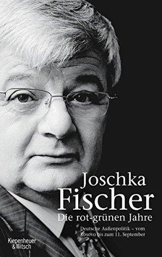 Die rot-grünen Jahre: Deutsche Außenpolitik - vom Kosovo bis zum Irak