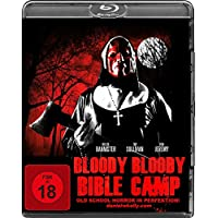 Bloody Bloody Bible Camp - Uncut Edition