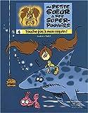"""Afficher """"Ma petite soeur a des super-pouvoirs n° 4 Touche pas à mon requin ! : vol.4"""""""