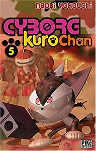 Cyborg Kurochan Edition simple Tome 5