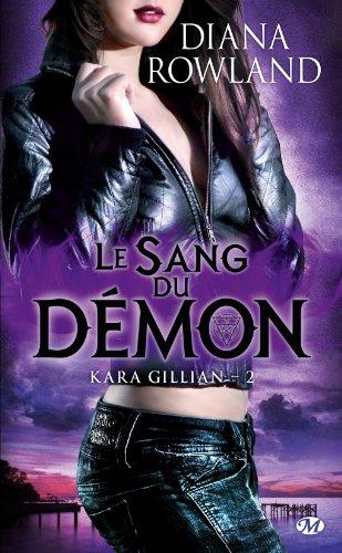Kara Gillian, Tome 2 : Le Sang du démon par Diana Rowland