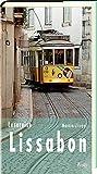 Lesereise Lissabon: In der Wehmut liegt die Kraft (Picus Lesereisen) - Martin Zinggl