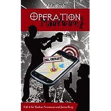Operation Maulwurf (Spionin wider Willen 4)
