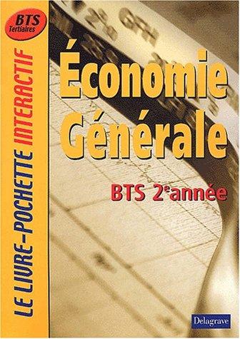 Le Livre-Pochette interactif : Economie générale, BTS 2ème année (Manuel)