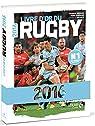 Livre d'or du rugby 2016 par Cormier