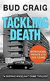 Tackling Death by Bud Craig