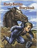 Early Settler Story Book (Early Settler Life)