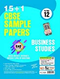 Together With CBSE Sample Papers (15+1) for Class 12 EAD Business Studies with Mock Paper for 2018 Exam
