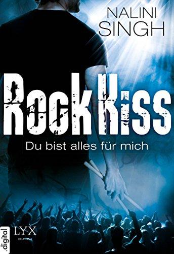 Rock Kiss - Du bist alles für mich