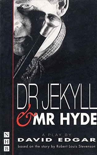 Dr Jekyll and Mr Hyde: Play (Nick Hern Books)