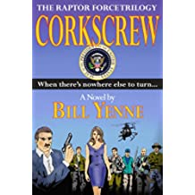 Corkscrew (The Raptor Force Trilogy Book 3) (English Edition)