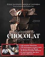Encyclopédie du chocolat de Ecole Grand Chocolat Valrhona
