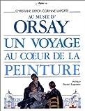 """Afficher """"Au musée d'Orsay, un voyage au coeur de la peinture"""""""