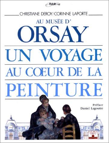 Au musée d'Orsay, un voyage au coeur de la peinture par Hélène Laporte