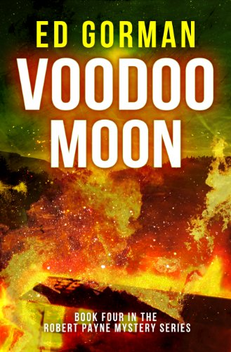 Voodoo Moon: Book IV of the Robert Payne Mysteries (English Edition)