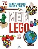 Mein LEGO: 70 kreative Upcycling-Ideen für zuhause