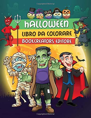 Halloween - Libro da Colorare: Fantastici Disegni di Halloween per Bambini (Streghe, Zucche, Mostri, Dracula e Tanto Altro) (Halloween-da-colorare Per Bambini)