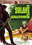 Der Sklave der Amazonen (Hammer-Edition)
