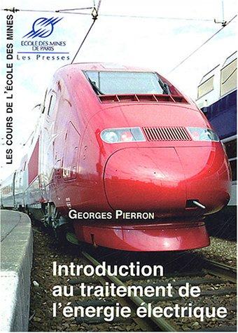 Introduction au traitement de l'énergie électrique par Georges Pierron