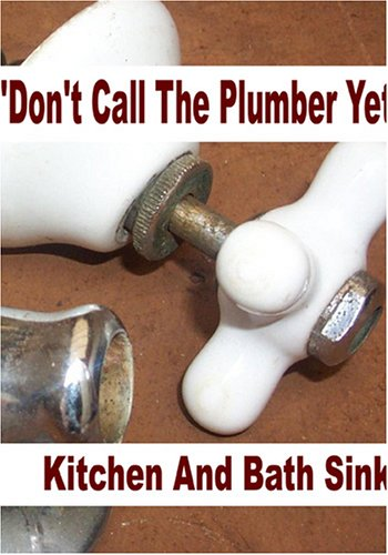 dont-call-the-plumber-yet-kitchen-and-bath-sink