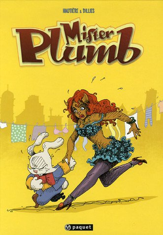 Mister Plumb, Tome 1 : Carotte boogie