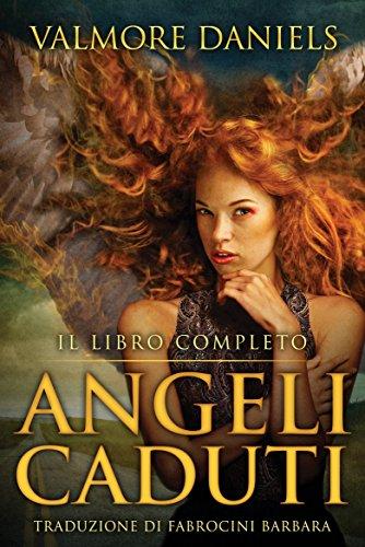 Angeli Caduti, Il Libro Completo