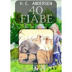 40 Fiabe di H. C. Anderson