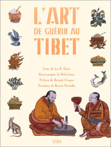 L'art de guérir au Tibet par Baker Ian a.