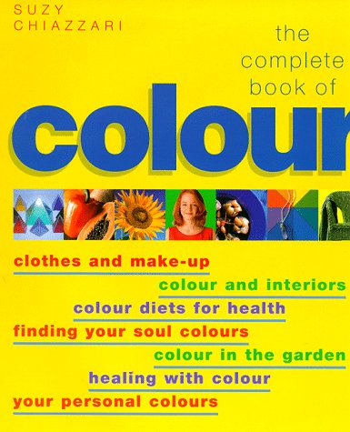 the-complete-book-of-colour-clothes-make-up-colour-interiors-colour-diets-for-health-finding-your-so