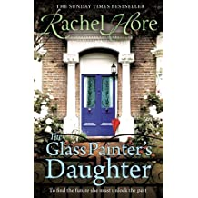 By Rachel Hore The Glass Painter's Daughter