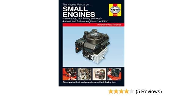 the haynes manual on small engines amazon co uk martynn randall rh amazon co uk B-24 Manual Haynes Destroyer Flecher Haynes Manual